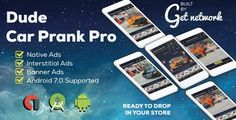 Dude Car Prank Pro + Admob . This is the easy legal way to turn your Google Dev Account into a money maker machine.It's very simple, just open Google Play Store. check some Dude Car Prank apps and you will understand that's a very good missed