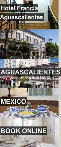 Hotel Hotel Francia Aguascalientes in Aguascalientes, Mexico. For more information, photos, reviews and best prices please follow the link. #Mexico #Aguascalientes #HotelFranciaAguascalientes #hotel #travel #vacation