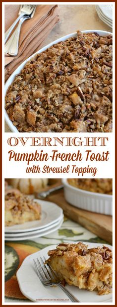 Overnight Pumpkin French Toast Casserole with Streusel Topping