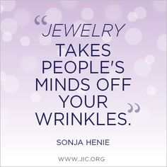 Jewelry takes people's minds off your wrinkles Just for fun at #stjohnsjewelers