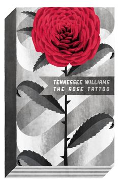 I've been on a make-lots-of-mock-book-covers mission lately, here's one for Tennessee Williams' play The Rose Tattoo and there's a couple more up on my site. Book Writer, Book Authors, Anatole France, Tennessee Williams, American Literature, Favorite Pastime, Book Design, Vintage Posters, Graphic Illustration