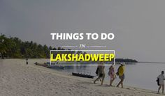 Things to do in Lakshadweep | Waytoindia.com    http://travel-blog.waytoindia.com/things-to-do-in-lakshadweep/
