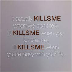 It actually kills me
