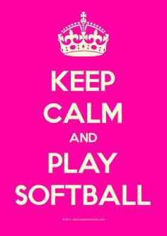 keep calm & play softball