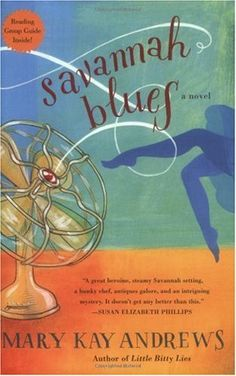 Savannah Blues by Mary Kay Andrews. Love her books, they are entertaining, easy reads.