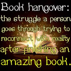 21 Signs You're Suffering From A Book Hangover  http://www.janetcampbell.ca/