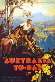 Australia To-day The Commonwealth's Pictorial National Annual. Special Number of The Australian Traveller. Published by United Commercial Travellers' Association of Australia, Melbourne, October 1938 Retro Poster, Art Deco Posters, Vintage Travel Posters, Poster Prints, Retro Print, Posters Australia, Australian Vintage, Australian Art, Pub Vintage