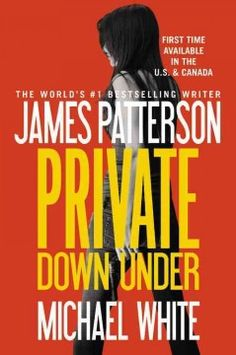 Private down under by James Patterson.  Click the cover image to check out or request the bestsellers kindle.
