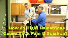 """Famous"" Physical Therapists Bob Schrupp and Brad Heineck discuss how tight hamstrings can contribute to or even cause back pain and/or sciatica. They will a..."