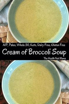 Paleo AIP Cream of Broccoli Soup – The Health Nut Mama Who doesn't love Cream of Broccoli Soup? Especially when it is AIP, Paleo, Whole Keto, Low Carb & dairy-free made in less than 20 min. Broccoli Soup Recipes, Cream Of Broccoli Soup, Healthy Soup Recipes, Diet Recipes, Paleo Whole 30, Whole 30 Recipes, Paleo Stew, Deutsch