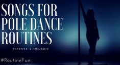 A multi-genre list of intensely melodic songs for pole dance routines. Looking for the perfect pole dancing song for your next routine? Look no further!