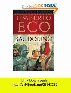 Baudolino Umberto Eco, William Weaver , ISBN-10: 0156029065  ,  , ASIN: B003L1ZYQA , tutorials , pdf , ebook , torrent , downloads , rapidshare , filesonic , hotfile , megaupload , fileserve