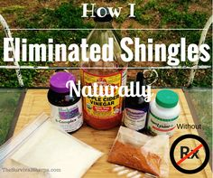 How I Eliminated Shingles Naturally Without Rx Meds - TheSurvivalSherpa. Health Heal, Home Health, Health And Nutrition, Health And Wellness, Health Tips, Holistic Remedies, Natural Health Remedies, Natural Cures, Natural Healing