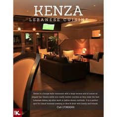 #Kenza is a lounge-style restaurant with a large terrace and of course an elegant bar. Guests settle into comfy leather couches as they order the best Lebanese dishes, sip after-work or before dinner cocktails.  It is a perfect spot for casual business meeting or dine & drink with family and friends.