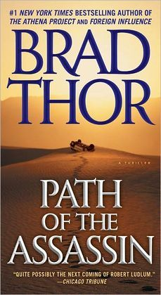 Path of the Assassin a Thirller by Brad Thor.