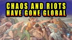 RIOTS and CIVIL UNREST Global Revolution Imminent Societal COLLAPSE!