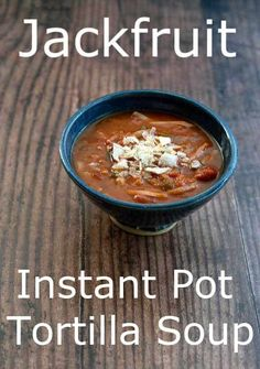 Instant Pot Vegan Tortilla Soup with Jackfruit is one of my favorite vegan soup recipes. Make a batch for dinner tonight & maybe youll even have some leftover for lunch! Vegetarian Recipes Dinner, Soup Recipes, Whole Food Recipes, Vegan Recipes, Vegan Tortilla, Tortilla Soup, Instant Pot, Vegan Soups, Vegan Dishes