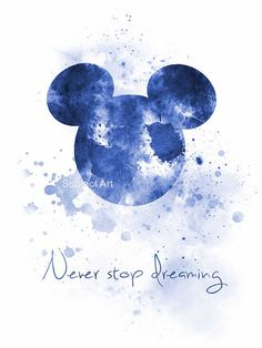 ART PRINT Never Stop Dreaming Quote illustration Mickey