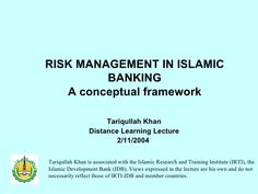 My very old presentation on risk management in Islamic banking. Islamic Bank, Conceptual Framework, Risk Management, Finance, Presentation, Knowledge, Learning, Reading, Consciousness