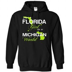 (FLJustXanhChuoi001) Just A Florida Girl In A Michigan  - #unique gift #retirement gift. BEST BUY => https://www.sunfrog.com/Valentines/-28FLJustXanhChuoi001-29-Just-A-Florida-Girl-In-A-Michigan-World-Black-Hoodie.html?68278