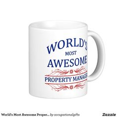 World's Most Awesome Property Manager Classic White Coffee Mug