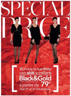 Hai già pensato al tuo look natalizio?    Illumina le tue feste con gli abiti scintillanti Black & Gold a partire da € 79!   Promozione valida dal 21 al 31 dicembre in tutti gli Store Camomilla italia.