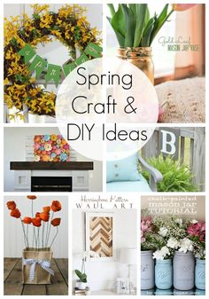 Spring Craft & DIY Ideas!  I love all of these cute ideas!
