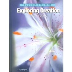 """Looking for a science curriculum to use with your elementary-age kids? This great course in the """"Young Explorer"""" series from Apologia, Exploring Creation with Botany, is designed by homeschool mom Jeannie Fulbright and covers a full year of science. You'll start with an overview chapter on botany and then examine seeds, flowers, pollination, fruit, roots, trees, sporangia, and more in the other 12 units. Includes hands-on science projects, extra assignments incorporating other subjects, and…"""
