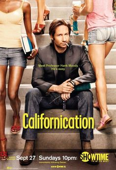 Californication (Trashy, inappropriate, hilarious, and smart. And David Duchovny is in it, so that's enough for me!)
