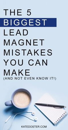 The 5 Biggest Lead Magnet Mistakes You Can Make (and not even know it) - Kate Doster Email Marketing Strategist | Inbox Besties Podcast Home Based Business, Business Tips, Online Business, Lead Magnet, How To Start A Blog, How To Make, Content Marketing Strategy, Social Media Content, Online Marketing