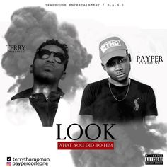 Video: Payper ft. Terry Tha Rapman – Look What You Did To Them