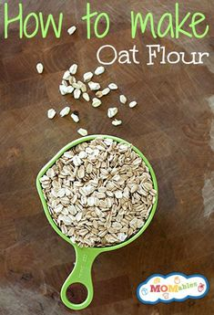 How to Make Oat Flour -  #lunch #recipes #ideas #kids