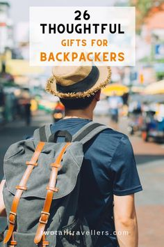 Having someone in your life who travels the world constantly can be difficult. Apart from missing them, it's a nightmare buying them presents! We've put together this list of some of the best gifts for backpackers so you can give them somethin Travel Advice, Travel Quotes, Travel Articles, Backpacking Tips, Hiking Trips, Road Trips, Tactical Backpack, Travel Gadgets, Travel Gifts