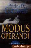 Patricia Cornwell, Modus operandi