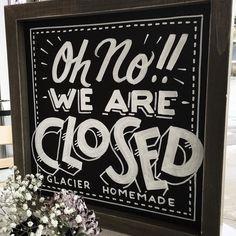 Open/Closed signs for Glacier Ice Cream. Super bonus...take away gelato treats…