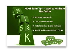 MOBE Scam Tips- 4 Ways to Minimize Risk Online :http://mobehowto.com/2016/04/06/mobe-scam-tips-4-ways-to-minimize-risk-online/