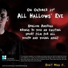 On this year's 'All Hallows' Eve' 'Shalom America' brings to you a thrilling Short Film!    Shalom...