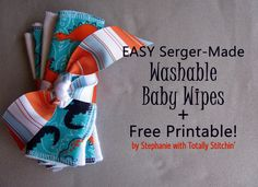 Serger-Made Washable Baby Wipes Tutorial