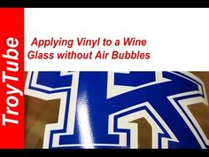 Applying Vinyl to a Wine Glass with No Air Bubbles - YouTube
