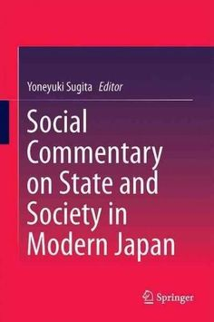 Social Commentary on State and Society in Modern Japan