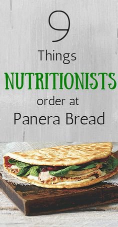 what nutritionists order at Panera Bread