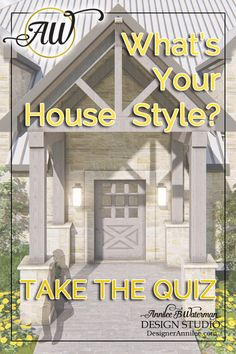 What's your ideal house style?  Take the quiz to find out! #homeplans #houseplans #housestyle #homedesign #architecture