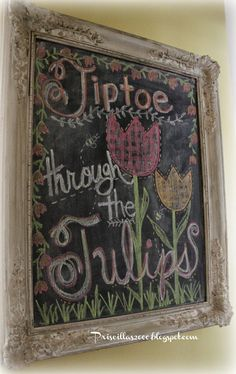 Priscillas: Tiptoe Through The Tulips Chalkboard