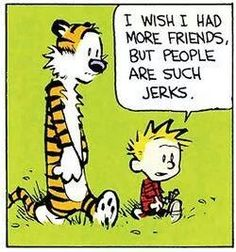"""Quoting wikipedia, """"Calvin and Hobbes is a daily American comic strip created by cartoonist Bill Watterson that was syndicated from November Calvin And Hobbes Comics, Calvin And Hobbes Quotes, Funny Quotes, Funny Memes, Hilarious, Funniest Memes, The Awkward Yeti, Bon Courage, Bd Comics"""