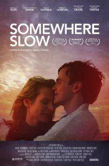 CPB Streaming Movie: Somewhere Slow (2013) - Claire Ann Peetz Blog Please follow us @ http://www.pinterest.com/jeniferkane01/