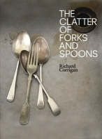 The Clatter of Forks and Spoons: Honest, Happy Food