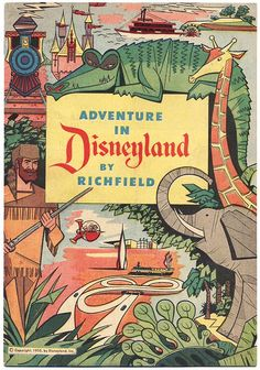 Cover of Adventure in Disneyland, a free comic book premium given to Richfield (later Arco) gas customers. Walt Disney Productions, 1955.