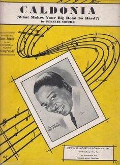 CALDONIA 1945 Sheet Music LOUIS JORDAN PV / Fleecie Moore