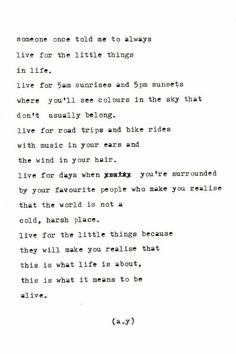 live for the little things.