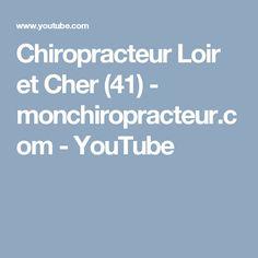 Chiropracteur Loir et Cher (41)  - monchiropracteur.com - YouTube